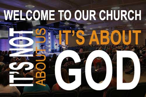 Welcome to our church - It's about God