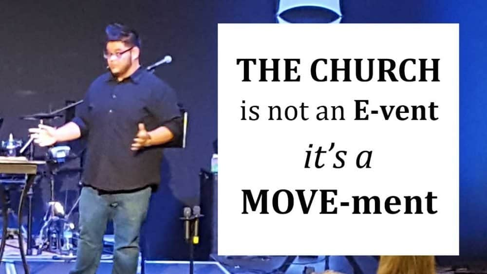 The Church is not an E-vent, it\'s a MOVE-ment. Image