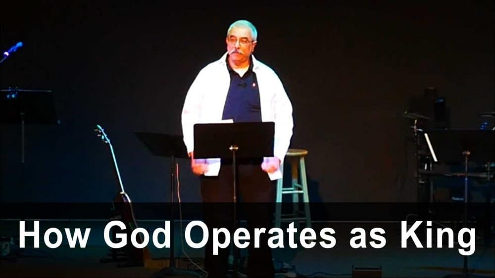 How God Operates as King