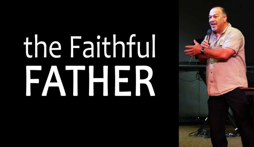 The Faithful Father Image