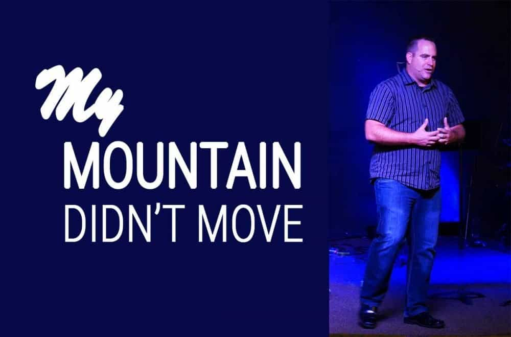 My Mountain Didn\'t Move