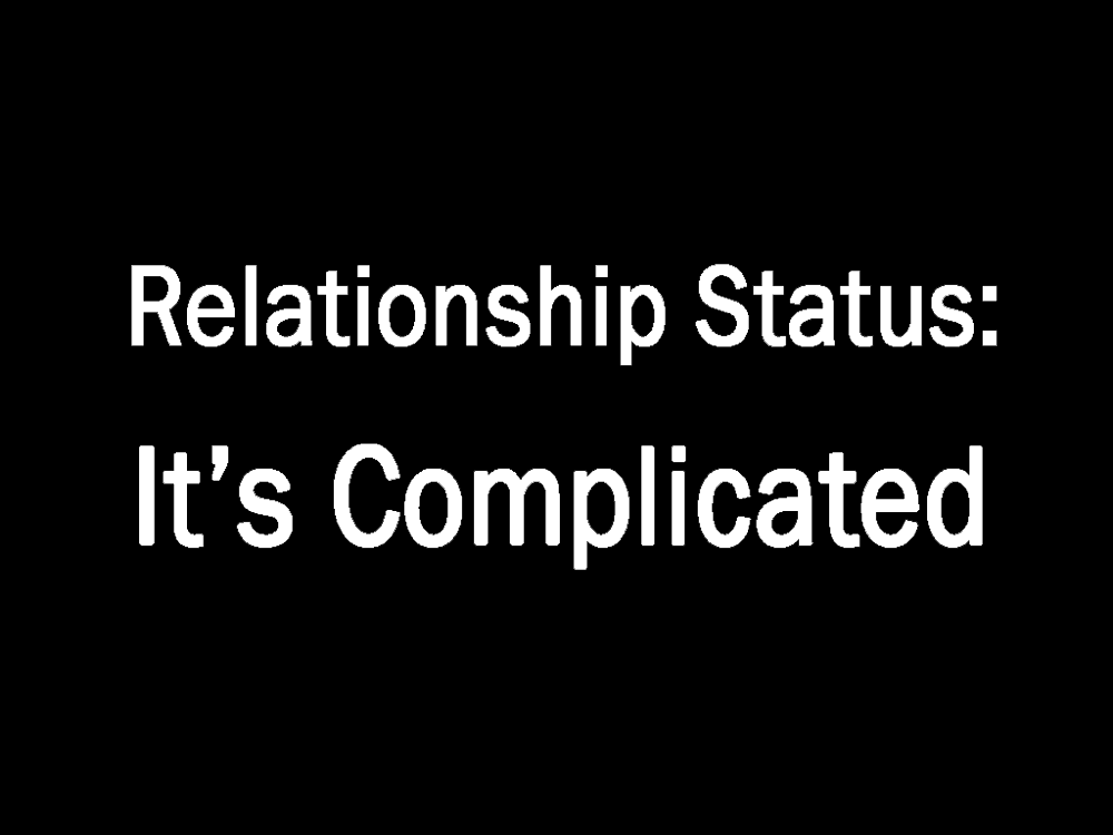 Relationship Status - It\'s Complicated