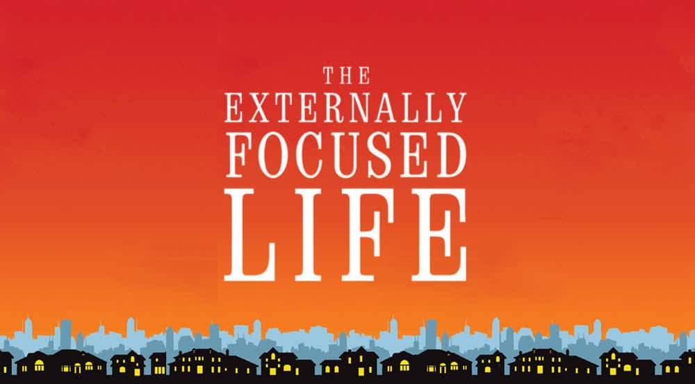 The Externally Focused Life - Part 2 Image