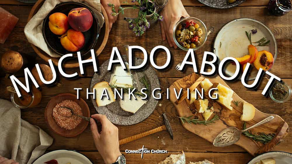 Much Ado About Thanksving Image
