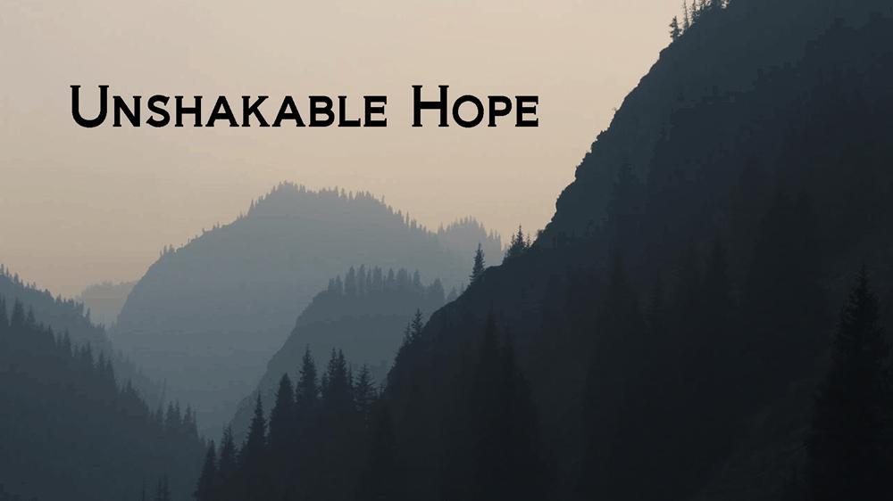 Unshakable Hope Image