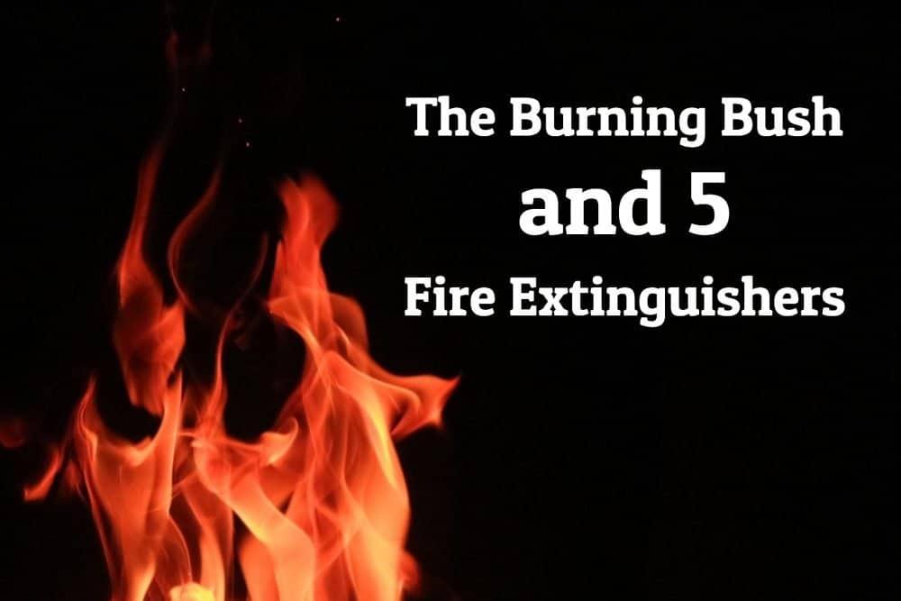 The Burning Bush and 5 Fire Extinguishers Image