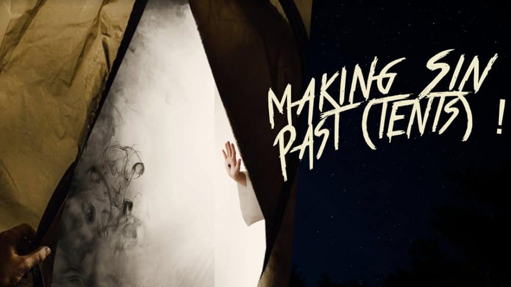 Making Sin Past (Tents)!  Image